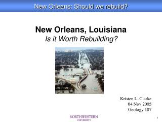 New Orleans, Louisiana Is it Worth Rebuilding?