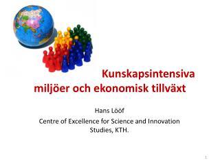 Kunskapsintensiva miljöer och ekonomisk tillväxt