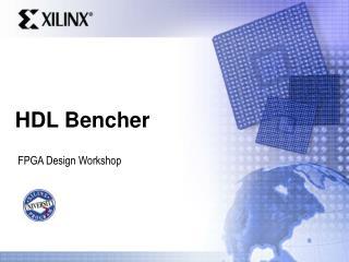 HDL Bencher