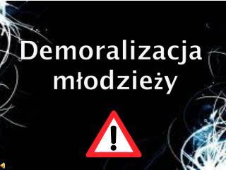 Demoralizacja  młodzieży