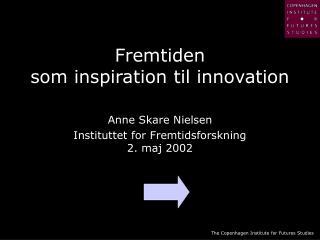 Fremtiden  som inspiration til innovation
