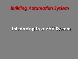 Building Automation System