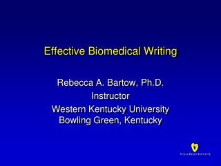 Effective Biomedical Writing