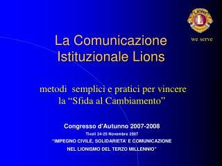 La Comunicazione Istituzionale Lions