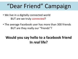 """Dear Friend"" Campaign"