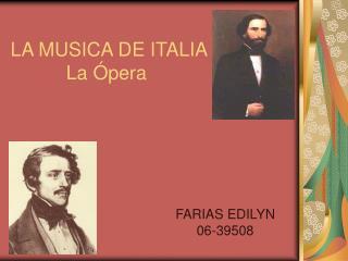 LA MUSICA DE ITALIA La �pera