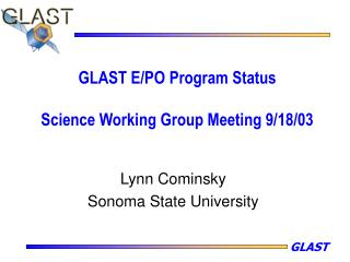 GLAST E/PO Program Status Science Working Group Meeting 9/18/03