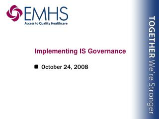 Implementing IS Governance