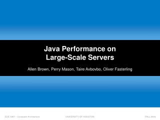 Java Performance on  Large-Scale Servers