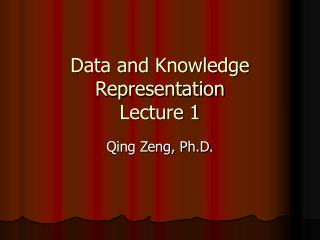 Data and Knowledge Representation Lecture 1
