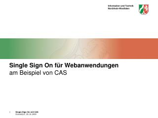 Single Sign On für Webanwendungen am Beispiel von CAS