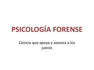 PSICOLOG�A FORENSE