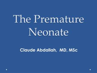 The Premature Neonate