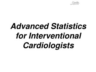Advanced Statistics for Interventional Cardiologists
