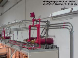 Fire Fighting system at Al-Yamama Sub-Station-Saudi Electric Company