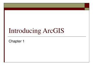 Introducing ArcGIS