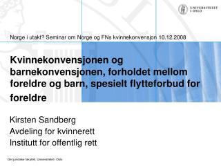 Kirsten Sandberg Avdeling for kvinnerett Institutt for offentlig rett