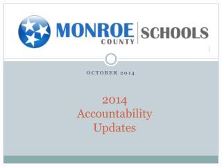 2014 Accountability Updates