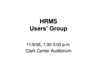 HRMS  Users' Group