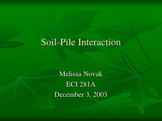 Soil-Pile Interaction