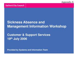 Sickness Absence and  Management Information Workshop