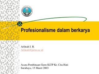Profesionalisme dalam berkarya