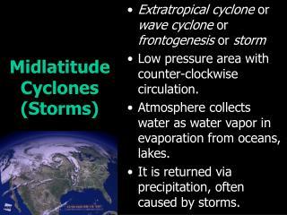 Midlatitude Cyclones Storms