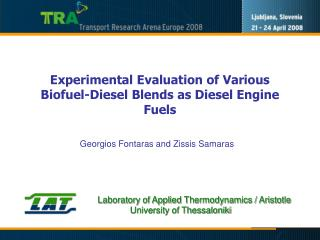 Experimental Evaluation of Various Biofuel-Diesel Blends as Diesel Engine Fuels