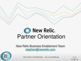 New Relic Business Enablement Team stephen@newrelic