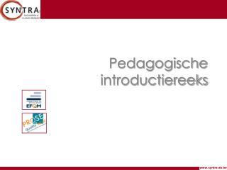 Pedagogische introductiereeks