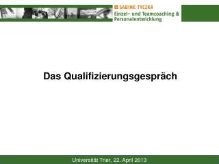 Das Qualifizierungsgespräch