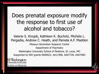 Does prenatal exposure modify the response to first use of alcohol and tobacco?
