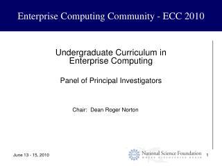 Enterprise Computing Community - ECC 2010