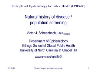 Natural history of disease /  population screening