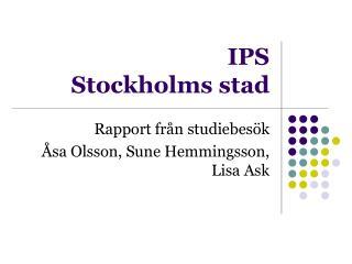 IPS  Stockholms stad