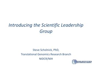 Introducing the Scientific Leadership Group