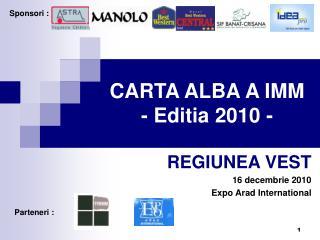 CARTA ALBA A IMM  - Editia 2010 -