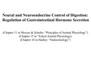 Neural and Neuroendocrine Control of Digestion:  Regulation of Gastrointestinal Hormone Secretion