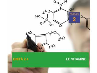 UNIT  2.4                             LE VITAMINE