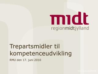 Trepartsmidler til kompetenceudvikling