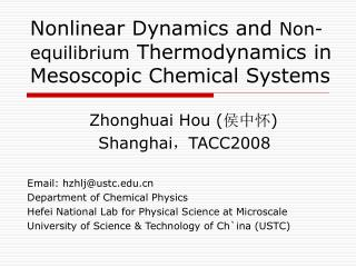 Nonlinear Dynamics and  Non-equilibrium  Thermodynamics in Mesoscopic Chemical Systems