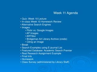 Week 11 Agenda