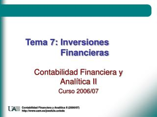 Tema 7:	Inversiones 			Financieras
