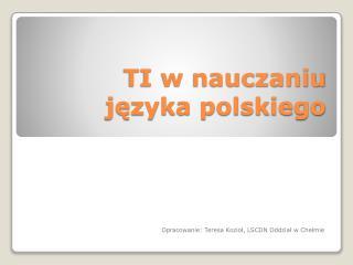 TI w nauczaniu języka polskiego