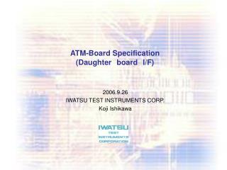 ATM-Board Specification (Daughter board I/F)