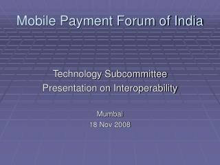 Mobile Payment Forum of India