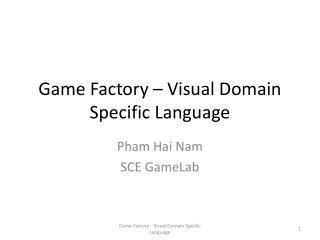Game Factory – Visual Domain Specific Language