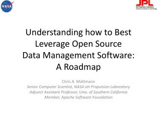 Understanding how to Best Leverage Open Source  Data Management Software:  A Roadmap