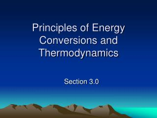 Principles of Energy Conversions and Thermodynamics