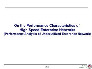 On the Performance Characteristics of  High-Speed Enterprise Networks